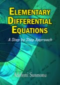 Elementary Differential Equations: A Step by Step Approach