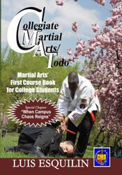 Collegiate Martial Arts/Todo: Martial Art's First Course Book for College Students