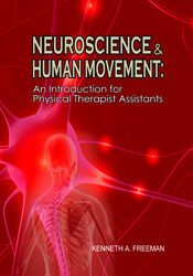 Neuroscience and Human Movement: An Introduction for Physical Therapist Assistants