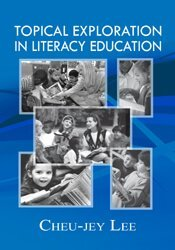 Topical Exploration in Literacy Education 1