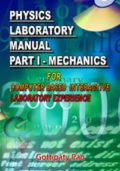 Physics Laboratory Manual Part I Mechanics Computer Based Interactive Laboratory Experience
